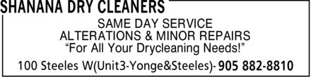 Shanana Dry Cleaners (905-882-8810) - Annonce illustrée======= - SAME DAY SERVICE ALTERATIONS & MINOR REPAIRS ¿For All Your Drycleaning Needs!¿