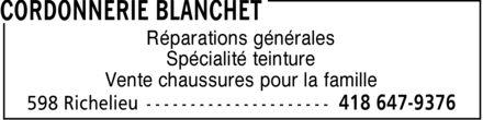 Chaussures Blanchet Enr (418-647-9376) - Annonce illustrée======= - Réparations générales Spécialité teinture Vente chaussures pour la famille