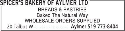 Spicer's Bakery Of Aylmer Ltd (519-773-8404) - Display Ad - Baked The Natural Way WHOLESALE ORDERS SUPPLIED BREADS & PASTRIES