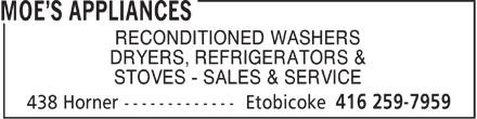 Moe's Appliances (416-259-7959) - Annonce illustrée======= - RECONDITIONED WASHERS DRYERS, REFRIGERATORS & STOVES - SALES & SERVICE