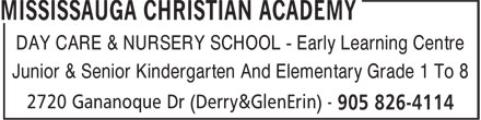 Mississauga Christian Academy (905-826-4114) - Display Ad - DAY CARE & NURSERY SCHOOL - Early Learning Centre Junior & Senior Kindergarten And Elementary Grade 1 To 8