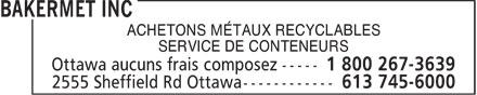 Bakermet (613-745-6000) - Annonce illustrée======= - ACHETONS MÉTAUX RECYCLABLES SERVICE DE CONTENEURS