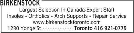 The First Step Birkenstock (416-921-0779) - Display Ad - Largest Selection In Canada-Expert Staff Insoles - Orthotics - Arch Supports - Repair Service www.birkenstocktoronto.com Largest Selection In Canada-Expert Staff Insoles - Orthotics - Arch Supports - Repair Service www.birkenstocktoronto.com Largest Selection In Canada-Expert Staff Insoles - Orthotics - Arch Supports - Repair Service www.birkenstocktoronto.com