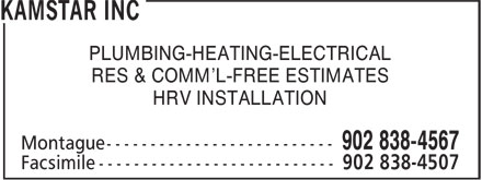Kamstar Inc (902-838-4567) - Annonce illustrée======= - PLUMBING-HEATING-ELECTRICAL RES & COMM'L-FREE ESTIMATES HRV INSTALLATION