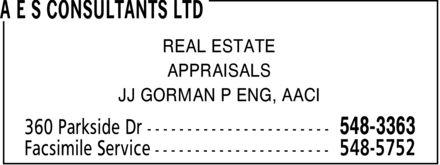 A E S Consultants Ltd (506-548-3363) - Annonce illustrée======= - REAL ESTATE APPRAISALS JJ GORMAN P ENG, AACI