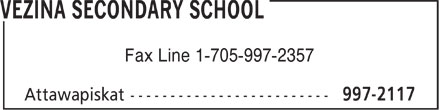 Vezina Secondary School (705-997-2117) - Display Ad - Fax Line 1-705-997-2357