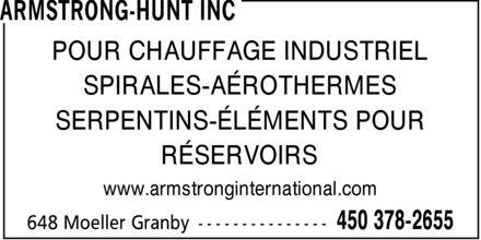 Armstrong-Hunt Inc (450-378-2655) - Display Ad - POUR CHAUFFAGE INDUSTRIEL SPIRALES-AÉROTHERMES SERPENTINS-ÉLÉMENTS POUR RÉSERVOIRS www.armstronginternational.com