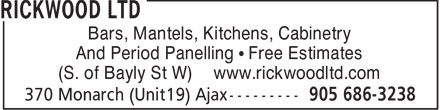 Rickwood Ltd (905-686-3238) - Annonce illustrée======= - Bars, Mantels, Kitchens, Cabinetry And Period Panelling • Free Estimates (S. of Bayly St W) www.rickwoodltd.com