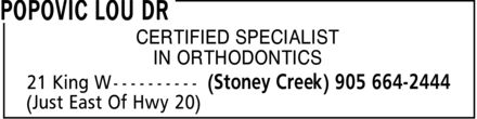 Popovic Lou Dr (905-664-2444) - Annonce illustrée======= - CERTIFIED SPECIALIST IN ORTHODONTICS CERTIFIED SPECIALIST IN ORTHODONTICS CERTIFIED SPECIALIST IN ORTHODONTICS CERTIFIED SPECIALIST IN ORTHODONTICS CERTIFIED SPECIALIST IN ORTHODONTICS CERTIFIED SPECIALIST IN ORTHODONTICS