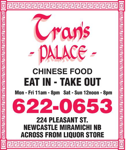 Tran's Palace Restaurant (506-622-0653) - Annonce illustrée======= -