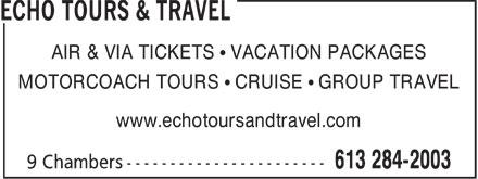 Echo Tours & Travel (613-284-2003) - Annonce illustrée======= - AIR & VIA TICKETS ¹ VACATION PACKAGES MOTORCOACH TOURS ¹ CRUISE ¹ GROUP TRAVEL www.echotoursandtravel.com