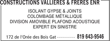 Constructions Vallières & Frères Enr (819-643-9546) - Annonce illustrée======= - ISOLANT GYPSE & JOINTS COLOMBAGE MÉTALLIQUE DIVISION AMOVIBLE PLAFOND ACOUSTIQUE EXPERT EN SINISTRE