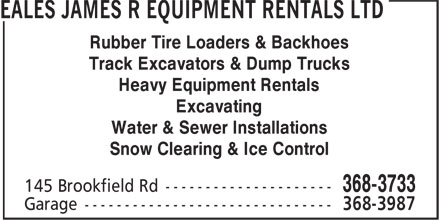 Eales James R Equipment Rentals Ltd (709-368-3733) - Display Ad - Rubber Tire Loaders & Backhoes Track Excavators & Dump Trucks Heavy Equipment Rentals Excavating Water & Sewer Installations Snow Clearing & Ice Control Snow Clearing & Ice Control Rubber Tire Loaders & Backhoes Track Excavators & Dump Trucks Heavy Equipment Rentals Excavating Water & Sewer Installations