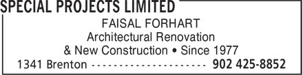 Special Projects Limited (902-425-8852) - Annonce illustrée======= - FAISAL FORHART Architectural Renovation & New Construction • Since 1977 FAISAL FORHART Architectural Renovation & New Construction • Since 1977