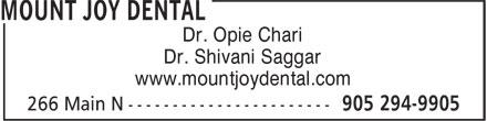Mount Joy Dental (905-294-9905) - Annonce illustrée======= - Dr. Opie Chari Dr. Shivani Saggar www.mountjoydental.com