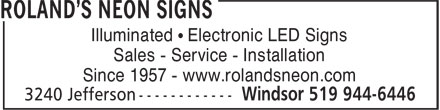Roland's Sign & Lighting (519-944-6446) - Display Ad - Illuminated • Electronic LED Signs Sales - Service - Installation Since 1957 - www.rolandsneon.com