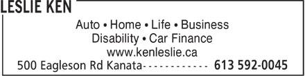 Ken Leslie (613-592-0045) - Annonce illustrée======= - Auto ¿ Home ¿ Life ¿ Business Disability ¿ Car Finance www.kenleslie.ca Auto ¿ Home ¿ Life ¿ Business Disability ¿ Car Finance www.kenleslie.ca Auto ¿ Home ¿ Life ¿ Business Disability ¿ Car Finance www.kenleslie.ca