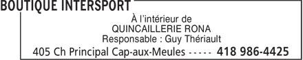 Intersport (418-986-4425) - Annonce illustrée======= - À l'intérieur de QUINCAILLERIE RONA Responsable : Guy Thériault