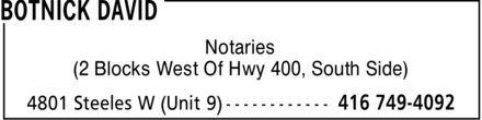 David Botnick (416-749-4092) - Annonce illustrée======= - Notaries (2 Blocks West Of Hwy 400, South Side)  Notaries (2 Blocks West Of Hwy 400, South Side)