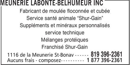 """Meunerie Labonté-Belhumeur Inc (819-396-2361) - Annonce illustrée======= - Fabricant de moulée floconnée et cubée Service santé animale """"Shur-Gain"""" Suppléments et minéraux personnalisés service technique Mélanges protéiques Franchisé Shur-Gain"""