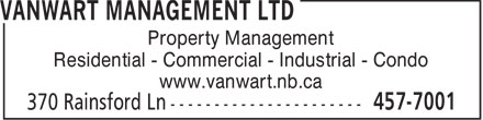 VanWart Management Ltd (506-457-7001) - Annonce illustrée======= - Property Management Residential - Commercial - Industrial - Condo www.vanwart.nb.ca