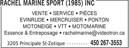 Rachel Marine Sport (1985) Inc (450-267-3553) - Annonce illustrée======= - VENTE • SERVICE • PIÈCES EVINRUDE • MERCRUISER • PONTON MOTONEIGE • VTT • MOTOMARINE