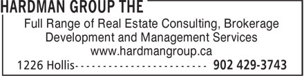 The Hardman Group (902-429-3743) - Annonce illustrée======= - Full Range of Real Estate Consulting, Brokerage Development and Management Services www.hardmangroup.ca