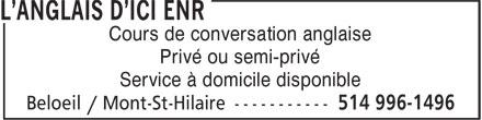 L'Anglais D'Ici Enr (514-996-1496) - Annonce illustrée======= - Cours de conversation anglaise Privé ou semi-privé Service à domicile disponible
