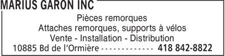Marius Garon Inc (418-842-8822) - Annonce illustrée======= - A Pièces remorques Attaches remorques, supports à vélos Vente - Installation - Distribution