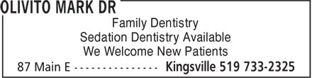 Olivito Dentistry Professional Corp Dr Litsa Kar aouzas (519-733-2325) - Display Ad - Family Dentistry Sedation Dentistry Available We Welcome New Patients