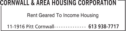 Cornwall & Area Housing Corporation (613-938-7717) - Annonce illustrée======= - Rent Geared To Income Housing