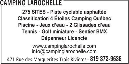 Camping Larochelle (819-372-9636) - Annonce illustrée======= - 275 SITES - Piste cyclable asphaltée Classification 4 Étoiles Camping Québec Piscine - Jeux d'eau - 2 Glissades d'eau Tennis - Golf miniature - Sentier BMX Dépanneur Licencié www.campinglarochelle.com