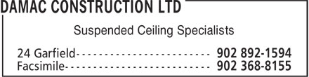Damac Construction Ltd (902-892-1594) - Display Ad - Suspended Ceiling Specialists