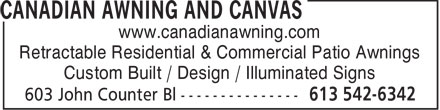 Canadian Awning And Canvas (613-542-6342) - Annonce illustrée======= - www.canadianawning.com Retractable Residential & Commercial Patio Awnings Custom Built / Design / Illuminated Signs  www.canadianawning.com Retractable Residential & Commercial Patio Awnings Custom Built / Design / Illuminated Signs