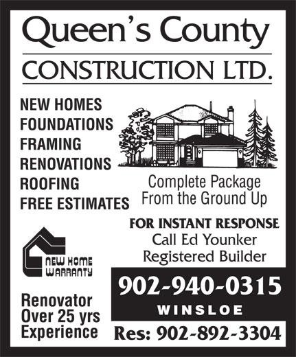 Queen's County Construction Ltd (902-940-0315) - Annonce illustrée======= - Res: 902-892-3304 902-940-0315