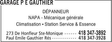 Garage P E Gauthier (418-347-3892) - Annonce illustrée======= - DÉPANNEUR NAPA - Mécanique générale Climatisation • Station Service & Essence
