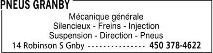 Pneus Granby (450-378-4622) - Annonce illustrée======= - Mécanique générale Silencieux Freins Injection Suspension Direction Pneus Mécanique générale Silencieux Freins Injection Suspension Direction Pneus