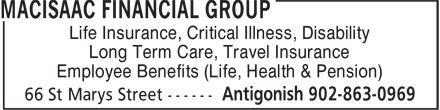 MacIsaac Financial Group (902-863-0969) - Display Ad - Life Insurance, Critical Illness, Disability Long Term Care, Travel Insurance Employee Benefits (Life, Health & Pension)