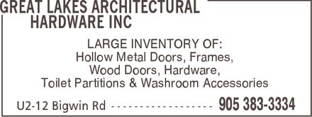 Great Lakes Architectural Hardware Inc (905-383-3334) - Annonce illustrée======= - LARGE INVENTORY OF: Hollow Metal Doors, Frames, Wood Doors, Hardware, Toilet Partitions & Washroom Accessories  LARGE INVENTORY OF: Hollow Metal Doors, Frames, Wood Doors, Hardware, Toilet Partitions & Washroom Accessories