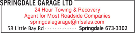 Springdale Garage Ltd (709-673-3302) - Annonce illustrée======= - 24 Hour Towing & Recovery Agent for Most Roadside Companies