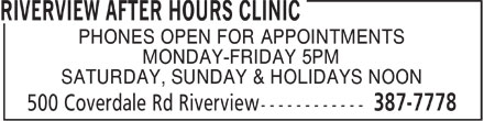 Riverview After Hours Medical Clinic (506-387-7778) - Annonce illustrée======= - PHONES OPEN FOR APPOINTMENTS MONDAY-FRIDAY 5PM SATURDAY, SUNDAY & HOLIDAYS NOON
