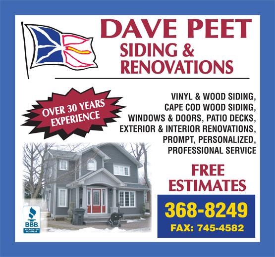 Peet Dave Siding & Renovations (709-368-8249) - Annonce illustrée======= - VINYL & WOOD SIDING, CAPE COD WOOD SIDING, WINDOWS & DOORS, PATIO DECKS, EXTERIOR & INTERIOR RENOVATIONS, PROMPT, PERSONALIZED, PROFESSIONAL SERVICE VINYL & WOOD SIDING, CAPE COD WOOD SIDING, WINDOWS & DOORS, PATIO DECKS, EXTERIOR & INTERIOR RENOVATIONS, PROMPT, PERSONALIZED, PROFESSIONAL SERVICE