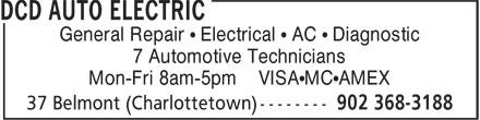 D.C.D. Auto Electric (902-368-3188) - Annonce illustrée======= - General Repair • Electrical • AC • Diagnostic 7 Automotive Technicians Mon-Fri 8am-5pm VISA•MC•AMEX