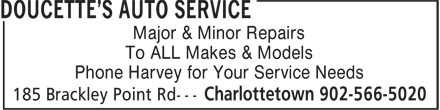 Doucette's Auto Service (902-566-5020) - Display Ad - Phone Harvey for Your Service Needs Major & Minor Repairs To ALL Makes & Models
