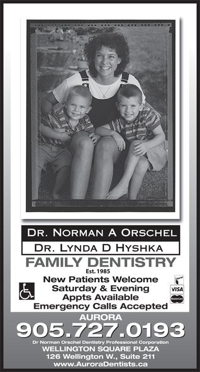 Dr Norman A Orschel (905-727-0193) - Annonce illustrée======= - Dr. Norman A Orschel Saturday & Evening Appts Available Emergency Calls Accepted