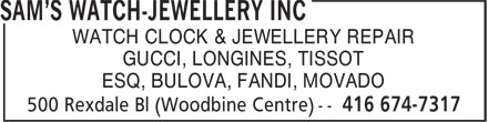 Sam's Watch-Jewellery Inc (416-674-7317) - Display Ad - WATCH CLOCK & JEWELLERY REPAIR ESQ, BULOVA, FANDI, MOVADO GUCCI, LONGINES, TISSOT
