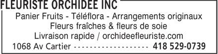 Fleuriste Orchidée Inc (418-529-0739) - Annonce illustrée======= - Fleurs fraîches & fleurs de soie Livraison rapide / orchideefleuriste.com Panier Fruits - Téléflora - Arrangements originaux