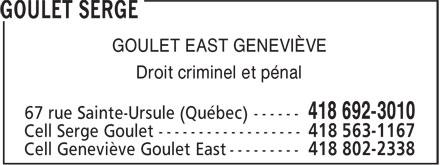 Goulet Serge (418-692-3010) - Annonce illustrée======= - GOULET EAST GENEVIÈVE Droit criminel et pénal