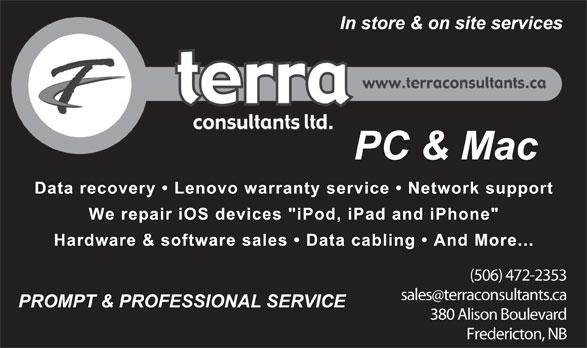 Terra Consultants Ltd (506-472-2353) - Annonce illustrée======= - (506) 472-2353 salesterraconsultants.ca 380 Alison Boulevard Fredericton, NB