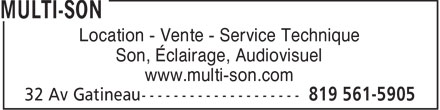 Multi-Son (819-561-5905) - Annonce illustrée======= - Location - Vente - Service Technique Son, Éclairage, Audiovisuel www.multi-son.com